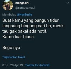 Dasar aku! Quotes Lucu, Quotes Galau, Jokes Quotes, Funny Quotes, Funny Memes, Funny Pics, Self Love Quotes, Daily Quotes, Best Quotes