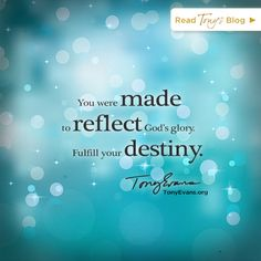 Fulfill Your Destiny by Tony Evans Tony Evans, Alone Quotes, Gods Glory, Feeling Alone, Faith In God, Words Of Encouragement, Christian Encouragement, Faith Quotes, Godly Quotes