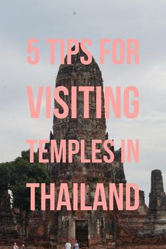 5 Tips For Visiting Temples in Thailand