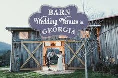 Trying to find barn wedding venues in Georgia? Look through the list and you are sure to find the perfect backdrop to your rustic wedding! ahandcraftedwedding.com