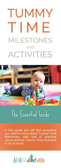 Tummy Time Milestones for newborn baby from 0 to 6 months. List of Tummy Time Gross Motor Milestones, fun play ideas, and other Child Development Tips for New Parents.