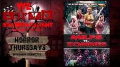 Milfs vs Zombies Horror Thursdays
