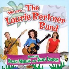 Children's Music: We Are... The Laurie Berkner Band CD by Land of Nod. $15.00. Laurie Berkner's kids' songs are characterized by an uninhibited absurdity that's fresh and unpredictable.