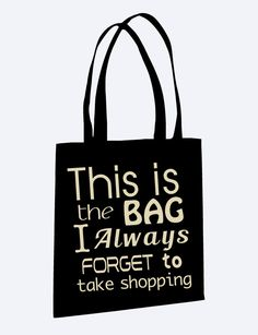 "Tote Bag ""This Is The Bag I Always Forget To Take Shopping""- Grocery Bag, Reusable Shopping Bag, Funny Tote Bag by AtanerBoutique on Etsy"