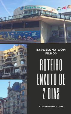 Roteiro enxuto de dois dias em Barcelona. Para você que viaja com criança não perder o principal da cidade e ainda curtir com os filhotes.