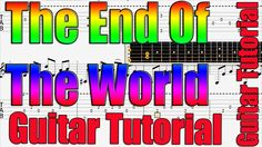 The End Of The World Guitar Tutorial - Easy Guitar Songs for Beginners -...