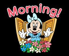 "Minnie happily says: ""Morning!"""