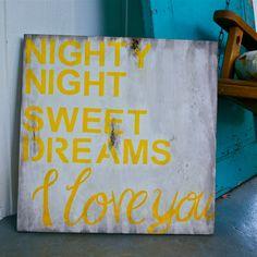 Shabby Chic - Wall Art - Nursery Art - Custom Sign - Nighty Night Sleep Tight I Love You - Rustic
