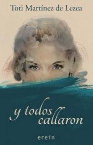 Y todos callaron -- Toti Martinez de Lezea I Love Books, Books To Read, My Books, Movie Scripts, Blue Books, I Love Reading, Book Quotes, I Movie, My Love