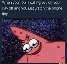 Work Memes, Work Quotes, Work Humor, Work Funnies, Clean Funnies, Life Quotes, Hospital Humor, Haha, Office Humor