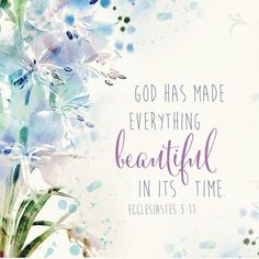 Image result for god has made everything beautiful in its time Bible Verses For Women, Bible Verses Quotes, Bible Scriptures, Faith Quotes, Christian Art Gifts, Christian Quotes, Faith Goals, Spiritual Quotes, Religious Quotes