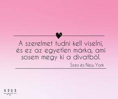 A Szex és New York c. film részlete a szerelemről. A kép forrása: Vous Dont Break My Heart, Balerina, My Heart Is Breaking, Picture Quotes, Depression, Language, 1, Inspirational Quotes, York