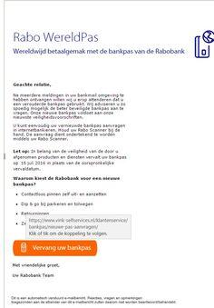 Een mail ontvangen over de Rabo Wereldpas, lees hier wat te doen bij het ontvangst van deze email, kortom wees voorzichtig.