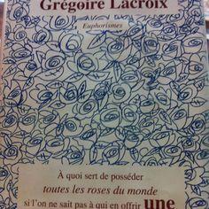 Euphorismes, Grégoire Lacroix