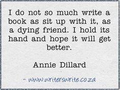 Quotable - Annie Dillard - Writers Write Creative Blog