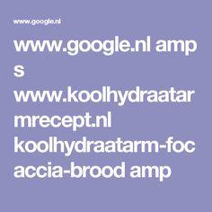 www.google.nl amp s www.koolhydraatarmrecept.nl koolhydraatarm-focaccia-brood amp