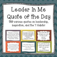 Leader In Me - Quote of the Day