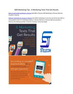 6 Marketing Texts That Gets you Results Stelecom  best bulk sms services in chennai and mobile marketing at a very low cost and we also offer so many products, best sms marketing company in chennai, Bulk Sms in Chennai, Bulk Sms provider in Chennai, Sms Gateway provider in Chennai Visit Our website: https://www.stelecom.in  #BulkSMSInChennai #SMSMarketing #MobileMarketingInChennai #BulkSmsServiceProviderInChennai #PromotionalSMS #SMSGatewayProvider #TransactionalSMS #StelecomChennai
