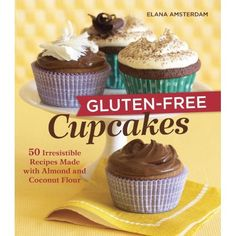 Gluten-Free Cupcakes: 50 Irresistible Recipes Made with Almond and Coconut Flour ** Read more reviews of the product by visiting the link on the image.