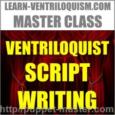 Make your #ventriloquist material limitless! VISIT <> http://puppet-master.com/recommend/ventriloquist-script-writing-course #ventriloquism #course #writing