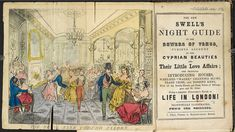 BL, (est.1847, Wych Strt, London), C.194.a.1217., The Swell's Night Guides listed the establishments (the 'introducing houses', 'West-End walks', 'chanting slums' and 'dossing kens') at which men could find prostitutes.