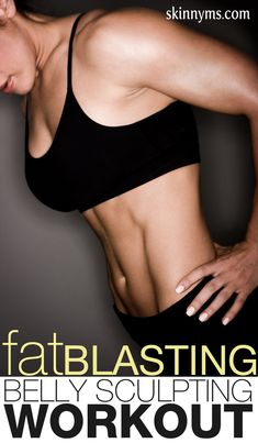 Fat Blasting Belly Sculpting Workout #absworkout