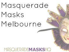 Masquerade Masks Melbourne - http://www.masquerademask.com.au/masquerade-masks-melbourne/