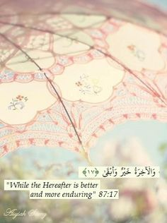 The Holy Quran 87:17                                                                                                                                                     More