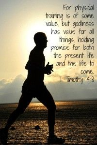 Can faith and fitness for together? What does the Bible day and what do you say?