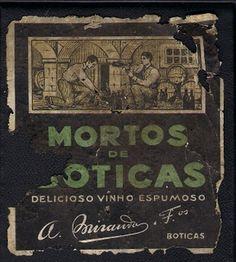 """Vinho """" Mortos de Boticas """""""