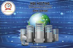 NTS Infotech Offers you to Web Hosting services On your Own Server. For more visit- www.ntsinfotechindia.com