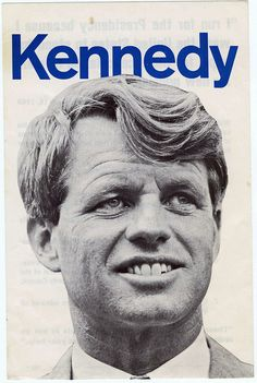 Bobby Kennedy 1968 Campaign ended 46 years ago today in L.A.  I remember Mom staying up all night waiting for the news he had passed.