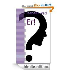 """Er!"" hier bei amazon: http://www.amazon.de/Er-ebook/dp/B00D8FK5MM/ref=sr_1_3?s=digital-text=UTF8=1371312410=1-3=isabella+pad"