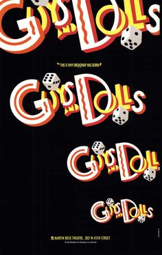 Guys and Dolls--I still sing these songs in the shower @Bridget Garcia (forever Bree to me :D )