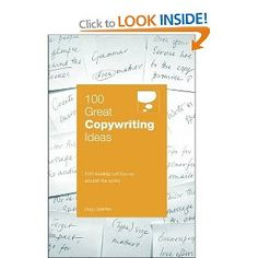 Andy Maslen  ---  100 Great Copywriting Ideas (100 Great Ideas): From Leading Companies Around the World