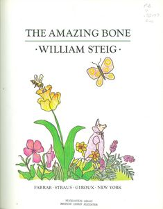 The Amazing Bone, 1977 Honor | Association for Library Service to Children (ALSC)