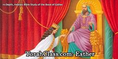 In-Depth Torah Class Study on the Book of Esther Videos & Free Printable