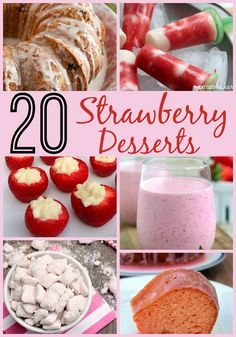 Celebrate Strawberry Season with 20 Strawberry Desserts - My Boys and Their Toys #recipes