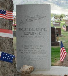 Evel Knievel (1938 - 2007) Daredevil motorcyclist famous for jumping long distances over cars and other objects, his unsuccessful attempt to jump the Snake River canyon in 1974 in a rocket-powered vehicle was big news at the time