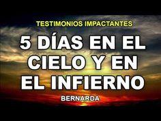 Testimonios Impactantes 2016   5 DÍAS EN EL CIELO Y EN EL INFIERNO   Te ...