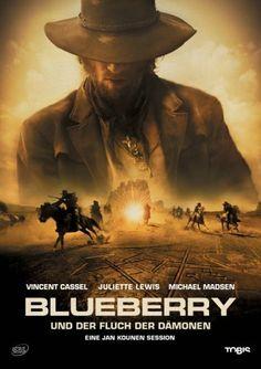 Blueberry und der Fluch der Dämonen * IMDb Rating: 5,1 (7.444) * 2004 France,Mexico,UK * Darsteller: Vincent Cassel, Juliette Lewis, Michael Madsen,