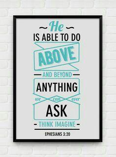"""Decore- Pôster Cristão/Christian Poster """"Ele é capaz de fazer tudo muito mais abundantemente e além do que pedimos ou pensamos."""" Efésios 3:20"""
