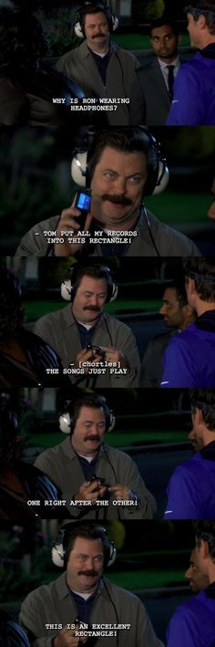 Ron Swanson is my favourite.  Parks and Recreation excerpt.