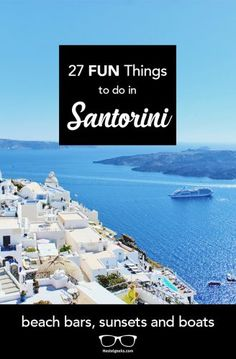27 Fun Things To Do in Santorini (Fresh Fish, Volcano Boats and Crazy Donkeys )