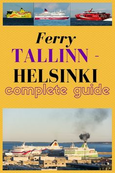 Tallinn Helsinki ferry - the easiest way to get from one capital to the other. Find out how to book, how much are the tickets and much more