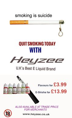 Smoking kills. Quit smoking with Heyzee - UK's best E Liquid Brand. www.heyzee.co.uk
