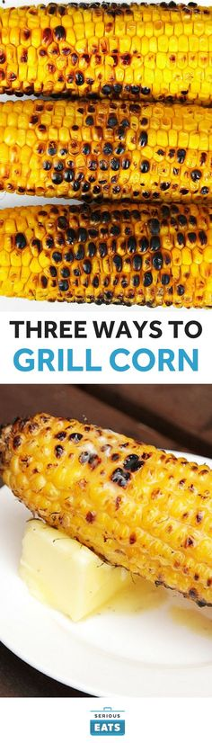 We may not be able to agree on the best way to grill corn, but let's at least have a delicious ear or two shoved in our mouths while arguing it over, agreed? Healthy Grilling, Grilling Recipes, Veggie Recipes, Cooking Recipes, Grilling Corn, Bbq Grill, Barbecue, Yummy Recipes, Recipies