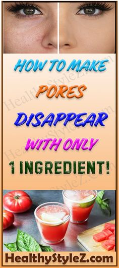 HOW TO MAKE PORES DISAPPEAR WITH ONLY 1 INGREDIENT! #PORES #SKINREMEDIES #INGREDIENT #BEAUTY #NATURALREMEDIES