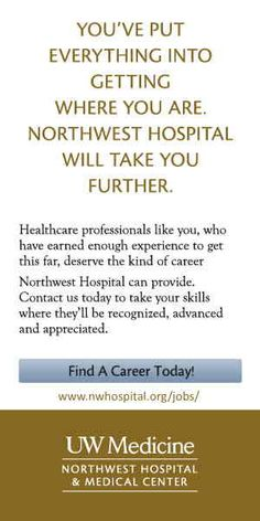Nurses wanted in Seattle Washington | Northwest Hospital & Medical Center  NEWS-Line for Healthcare Professionals