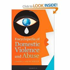 Encyclopedia of Domestic Violence and Abuse [2 volumes]: Laura L. Finley: 9781610690010: Amazon.com: Books